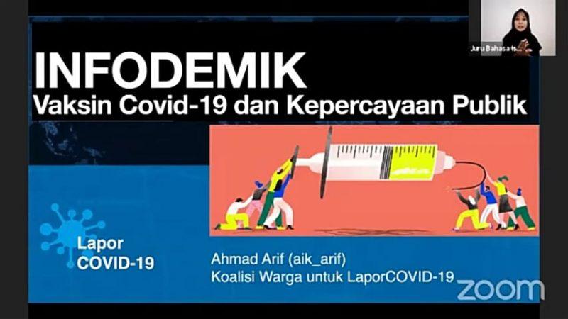 Paparan Ahmad Arif dalam Webinar Series Kedua Melawan Infodemi Covid-19 dengan tajuk